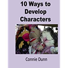 10 Ways to Develop Characters