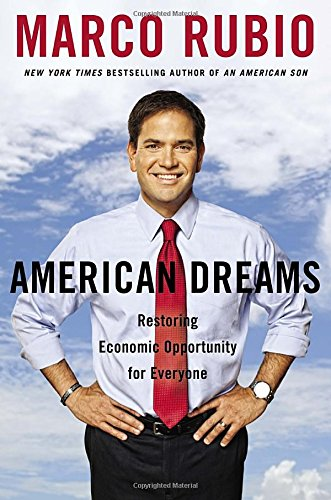 American Dreams Restoring Economic Opportunity for Everyone
