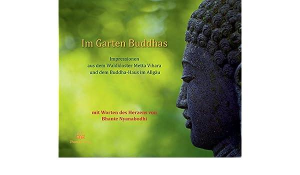 Im Garten Buddhas 9783931274603 Books Amazon Ca