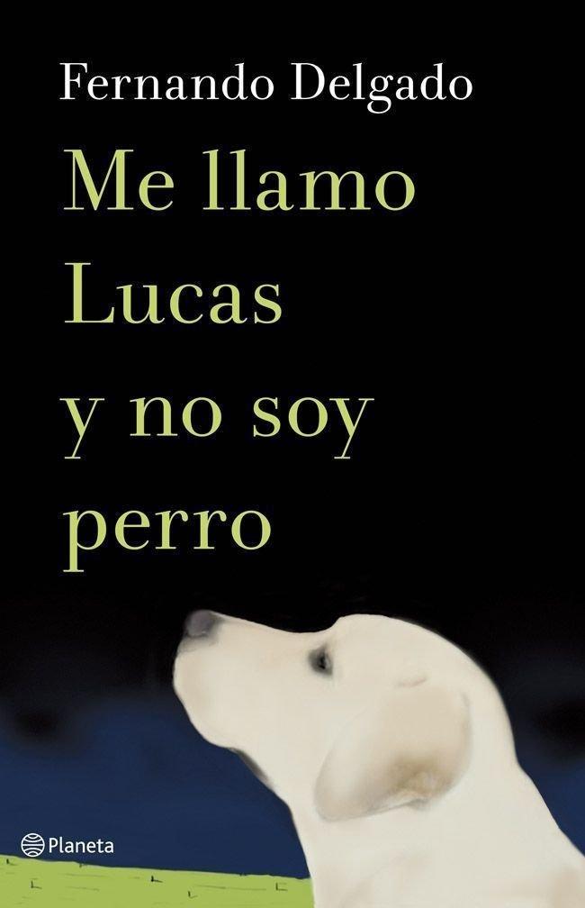 Me llamo Lucas y no soy perro pdf