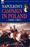 Napoleon's Campaign in Poland 1806-1807, F. Loraine Petre, 1846779286