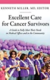 img - for Excellent Care for Cancer Survivors: A Guide to Fully Meet Their Needs in Medical Offices and in the Community (Praeger Series on Contemporary Health & Living) book / textbook / text book
