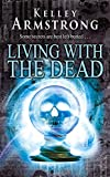 Living With The Dead: Number 9 in series (Otherworld)