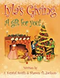 img - for Iyla's Giving - A gift for you! book / textbook / text book