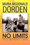 No Limits, Maria Mcdonald Dorden, 1469139359