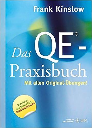 Das QE®-Praxisbuch: Mit allen Original-Übungen!