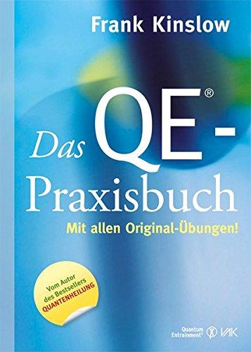 Das QE® Praxisbuch  Mit Allen Original Übungen  Quantum Entrainment  R
