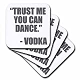 3dRose cst_163892_1 Trust Me You Can Dance Vodka, Grey Soft Coasters, Set of 4