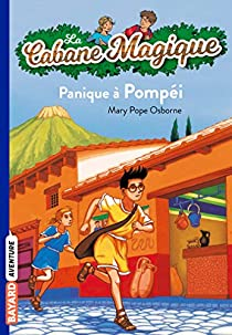 La Cabane Magique, Tome 8 : Panique à Pompéi par Osborne