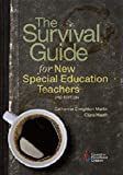 The Survival Guide for New Special Education Teachers by Catherine Creighton (2015-11-16)