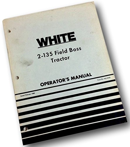 White 2-135 Field Boss Tractor Operators Owners Manual Maintenance Operation