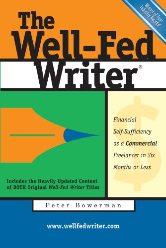 Amazon the well fed writer financial self sufficiency as a the well fed writer financial self sufficiency as a commercial freelancer in six fandeluxe Choice Image
