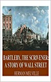 Image of Bartleby, the Scrivener: A Story of Wall-Street