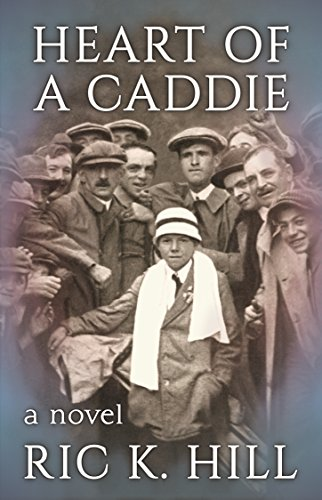 E-book - Heart of a Caddie by Ric K. Hill