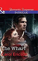 The Wharf (Mills & Boon Intrigue) (Brody Law - Book 3)
