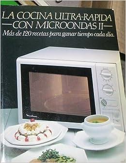 La cocina ultra rapida con microondas II: Amazon.es: Pilar Casado ...
