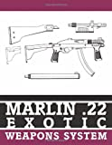 Marlin .22 Exotic Weapons System, Anonymous, 1581600178