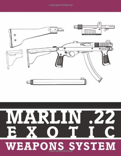 - Marlin .22 Exotic Weapons System