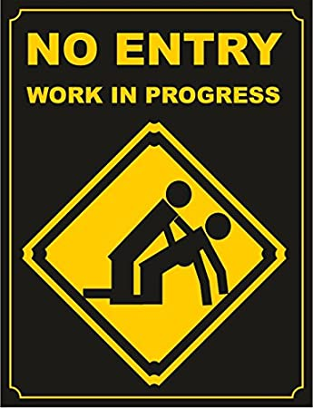 Amazon.com: L4326 NO ENTRY WORK IN PROGRESS RETRO FINE WALL ART ...