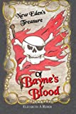 Of Bayne's Blood, Elizabeth A. Reber, 1481716395