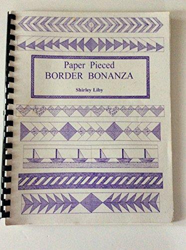 Paper pieced border bonanza