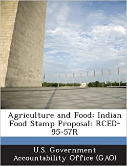 Book Agriculture and Food: Indian Food Stamp Proposal: Rced-95-57r