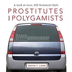 Prostitutes and Polygamists Audiobook
