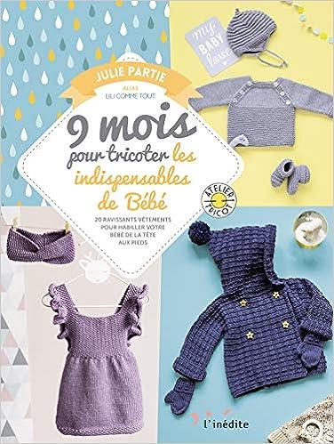 """Résultat de recherche d'images pour """"9 mois pour tricoter les indispensables de bébé"""""""