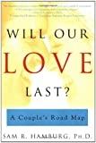 Will Our Love Last?, Sam R. Hamburg, 0684864924