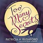 Too Many Secrets: A Jennie McGrady Mystery, Book 1 | Patricia H. Rushford