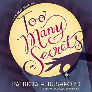 Too Many Secrets Audiobook