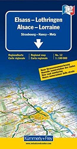 Elsass-Lothringen: Nr. 12, Frankreich Regionalkarte. 1:180000 (Kümmerly+Frey Reisekarten)