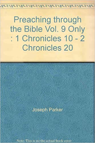 Preaching Through The Bible Vol 9 Only 1 Chronicles 10