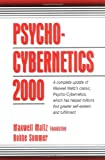 Psycho-Cybernetics 2000, Bobbe Sommer and Maxwell Maltz Foundation Staff, 0132638495