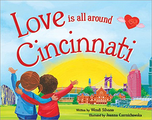 Download Love Is All Around Cincinnati PDF