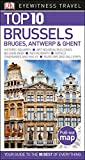 Top 10 Brussels, Bruges, Antwerp and Ghent (Eyewitness Top 10 Travel Guide)
