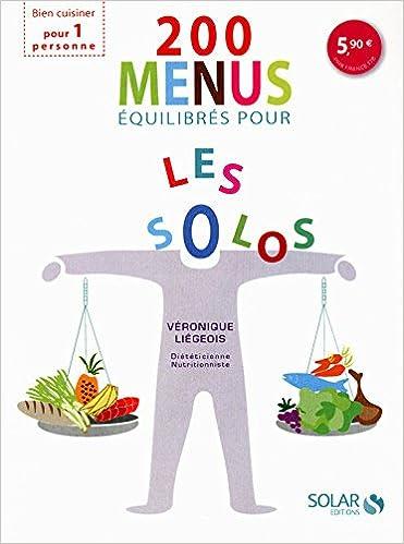 200 menus équilibrés en solo (French Edition)