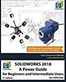 SOLIDWORKS 2018: A Power Guide for Beginners and