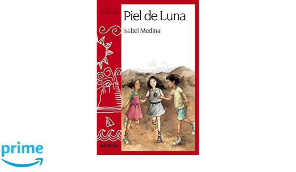 Amazon.com: Piel de Luna/ Moon Skin (Spanish Edition) (9788420792699): Isabel Medina, Fatima Garcia: Books