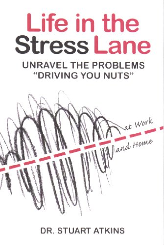 (Life in the Stress Lane: Unravel the Problems