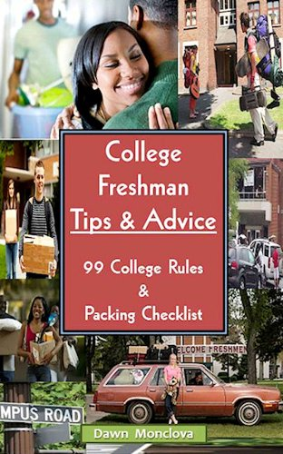 College Freshman Tips Advice Revised 99 College