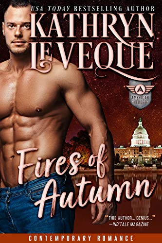 Fires of Autumn (The American Heroes Series Book - President Colts Series