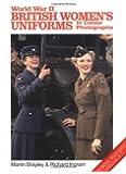 World War II British Women's Uniforms in Colour Photographs (Europa Militaria Special)