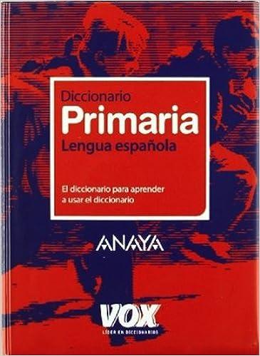 Diccionario de Primaria Vox - Lengua Española - Diccionarios ...