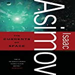 The Currents of Space | Isaac Asimov