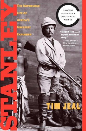 stanley-the-impossible-life-of-africas-greatest-explorer