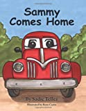 Sammy Comes Home, Sadie Tellez, 0982573405