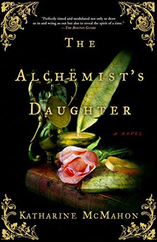 The Alchemist's Daughter: A Novel