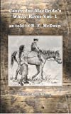 img - for Casey Joe MacBride's White River (Canseco-Keck History) book / textbook / text book