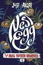 Nest Egg (Aloha Chicken Mysteries Book 1)